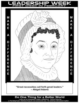 leadership paper abigail adams Throughout abigail adams' letter to her son, john quincy adams, she advises him of things he should remember as he travels abroad her sincere advice brings her to show a motherly tone of voice, reinforcing diction, and life lessons mrs adams uses these strategies to advise her as he travels.